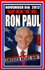 PRESIDENT RON PAUL 2012 CAMPAIGN POSTER SIGN TEA PARTY LIBERTARIAN