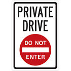 "8 ""X 12"", ""Privae drive, do not enter"" Metal Aluminum Rectangular Warning Signs"