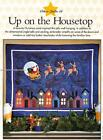 Up on the Housetop Applique  Pieced Wall Quilt Pattern