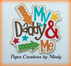 Craftecafe Mindy Daddy boy girl title premade paper piecing for scrapbook page