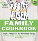 The Biggest Loser Family Cookbook  Budget Friendly Meals Your Whole Family W