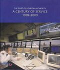 THE PORT OF LONDON AUTHORITY, A CENTURY OF SERVICE, 1909-2009 (HARDBACK 2009)