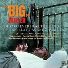BIG MILLER/DID YOU EVER HEAR THE BLUES? + REVELATIONS AND THE BLUES...