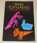 Paper Toy Making by Margaret W Campbell paperback 1975