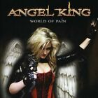World of Pain by ANGEL KING (CD/SEALED - Yesterrock 2012) GLAM METAL/HARD ROCK