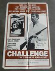 Challenge movie poster Original The Toughest Man Alive 1970's Moonglo Drive In