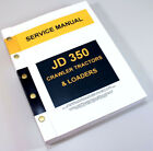 SERVICE MANUAL FOR JOHN DEERE 350 JD350 CRAWLER TRACTOR DOZER LOADER TECHNICAL