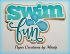 CRAFTECAFE MINDY SWIM FUN SUMMER premade paper piecing TITLE for scrapbook