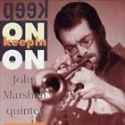 JOHN MARSHALL / KEEP ON KEEPIN' ON...