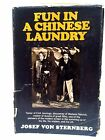 FUN IN A CHINESE LAUNDRY BY JOSEF VON STERNBERG SIGNED BY CAROLYN SIMS 1965