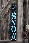 LARGE Primitive Handmade Sign Let It Snow Winter Rustic Christmas Holiday Porch
