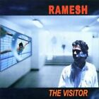 RAMESH / THE VISITOR...