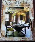 A SIMPLE LIFE MAGAZINE SUMMER 2017 ISSUE EARLY WALL BOXES 1852 MICHIGAN HOME