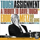 EDDDIE METZ AND HIS GANG / TOUGH ASSIGNMENT-A TRIBUTE TO[CD]