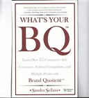 Signed copy by author Sandra Sellani Whats Your BQ brand quotient New hc