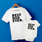 Best Dad Ever & Best Son Ever, Father & Baby Son T-shirt & Baby Grow Set