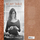 Signed Book At My Table A Celebration Of Home Cooking By Nigella Lawson