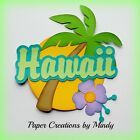 CRAFTECAFE MINDY HAWAII TRAVEL DIECUT premade paper piecing TITLE scrapbook page
