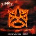 ZAR - Don't wait for Heroes - MELODIC HARD ROCK - 1st CD-Digipak-Issue/SEALED