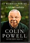 It Worked for MeIn Life and Leadership by Colin Powell 1st Ed1st Print Signed