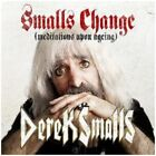 Derek Smalls - Smalls Change (Meditations Upon Ageing) - New CD