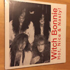 WITCH BONNIE Hot Nice & Nasty! and The First Time Always Hurts 2 CD SET NEW RARE
