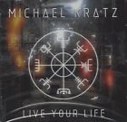 Live Your Life by MICHAEL KRATZ (CD/SEALED - Art of Melody 2018) AOR/WESTCOAST