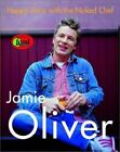 Happy Days with the Naked Chef by Jamie Oliver 2002Hardcover autographed NEW