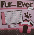 FUR EVER FRIENDS 2 pre made DOG PUPPY Scrapbook Pages 12 X 12 Paper Piercing