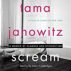 Tama Janowitz - Scream: A Memoir Of Glamour And Dysfunction (CD Used Good)