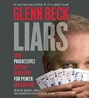Glenn Beck - Liars: How Progressives Exploit Our Fears For Power (CD Used Good)