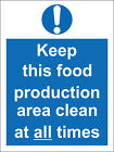 Sticker - Hygiene catering Keep this food production area clean at 200mmx150mm