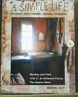 A SIMPLE LIFE MAGAZINE WINTER 2017 COLLECTING LOG CABINS EARLY AMERICAN BED RUGG