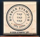 RUBBER STAMPER TAP 365 DAYS POSTAGE SEAL New Stampin' Up! 2006 Wood RUBBER STAMP