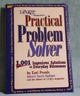 The Practical Problem Solver : 1001 Ingenious Solutions to Everyday Dilemmas by