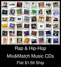 Rap & Hip-Hop(1) - Mix&Match Music CDs U Pick *NO CASE DISC ONLY*