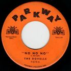 Doo Wop Dovells No No No Letters Of Love their first record Parkway VG