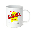 Coffee Cup Mug Travel 11 15 oz It's An Alabama Thing You Wouldn't Understand