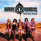 Barbe-Q-Barbies - Breaking All The Rules (CD Used Like New)