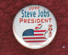 2012 STEVE JOBS FOR PRESIDENT POLITICAL BUTTON PIN CAMPAIGN OBAMA APPLE TRUMP