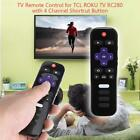 Replace TV Remote Control for TCL ROKU TV RC280 with 4 Channel Shortcut Button
