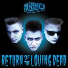 Return of the Loving Dead 2004 by Nekromantix CD