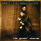 I'm Goin' Sane by ERIC MARTIN (Vocals) (CD/SEALED/OOP - Frontiers Records 2002)