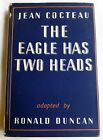 The Eagle Has Two Heads by Jean Cocteau 1953 Hardcover Edition