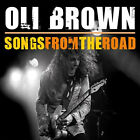 Oli Brown - Songs from the Road - MINT CD With DVD!! - Remedy - Stone Cold Manic