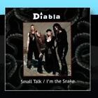 Small Talk/ I'm the Snake Diabla CD