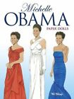 NEW Michelle Obama Paper Dolls Dover Paper Dolls by Tierney Tom