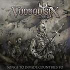 VOODOO SIX: SONGS TO INVADE COUNTRIES (CD)