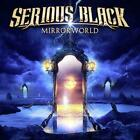 SERIOUS BLACK: MIRRORWORLD (CD)