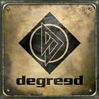 DEGREED: DEGREED (CD)